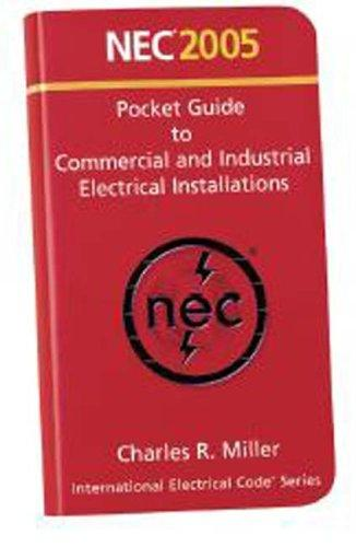 2005 NEC Volume 2 Commercial and Industrial Pocket Guide (National Electrical Code(Nec) Pocket Guide Volume 2 Commercial and Industrial) by National Fire Protection Association.
