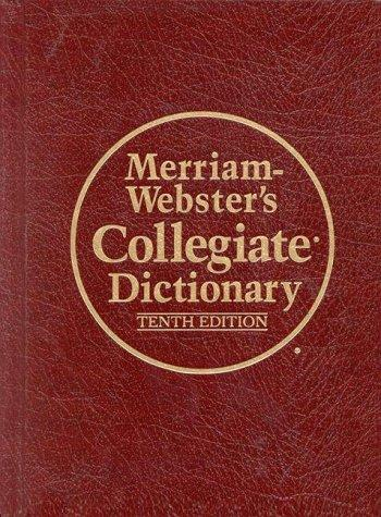 Merriam-Webster's collegiate dictionary by