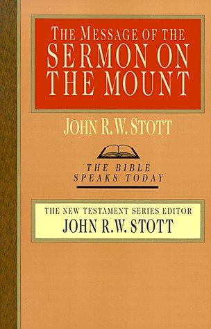 Message of the Sermon on the Mount (BST) by Stott, John R. W.