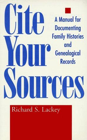 Cite your sources by Richard S. Lackey