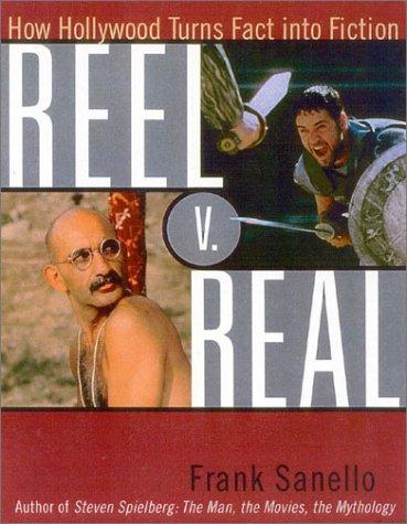 Reel v. real by Frank Sanello