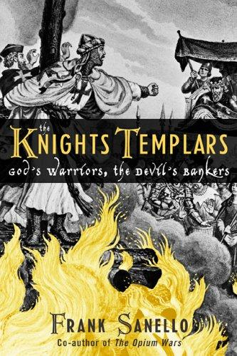 The Knights Templars by Frank Sanello