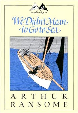 We didn't mean to go to sea by John Arthur Ransome Marriott