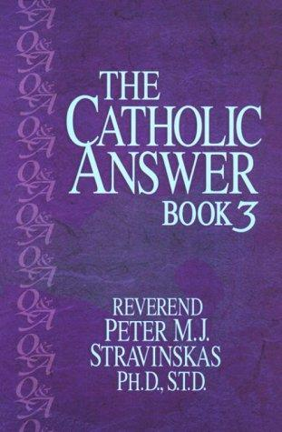 The Catholic Answer Book