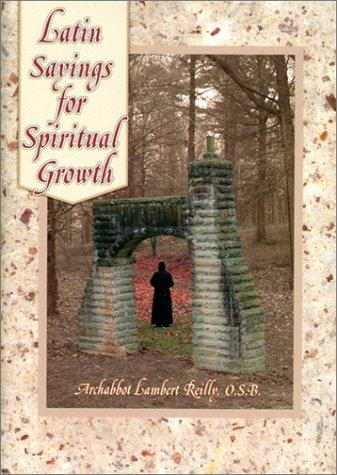Latin sayings for spiritual growth by Lambert Reilly