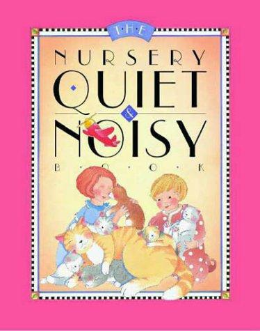 The nursery quiet & noisy book by Scharlotte Rich