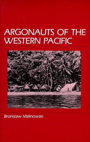 Argonauts of the western Pacific by Bronisław Malinowski