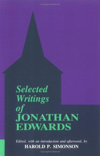 Selected Writings of Jonathan Edwards by Jonathan Edwards