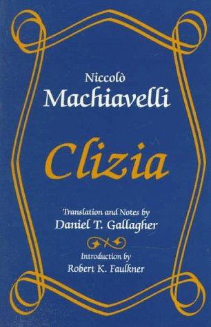 Clizia by Niccolò Machiavelli