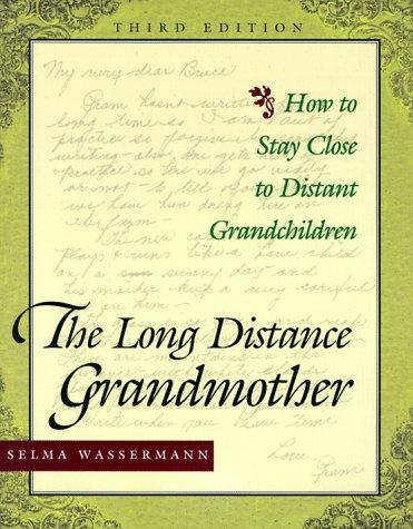 The Long Distance Grandmother