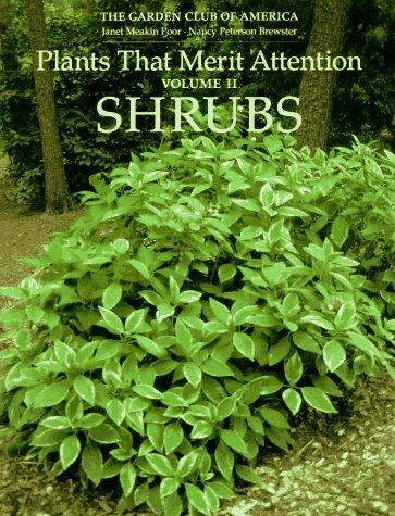 Plants That Merit Attention by Janet Meakin Poor