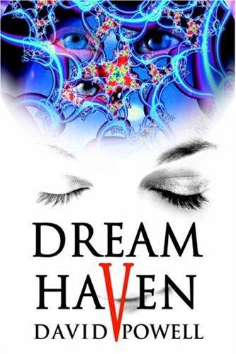 Dream Haven by David Powell