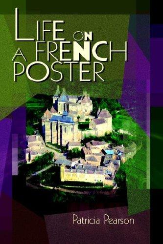 Life on a French Poster by Patricia Pearson