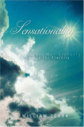 Sensationality by William Clark