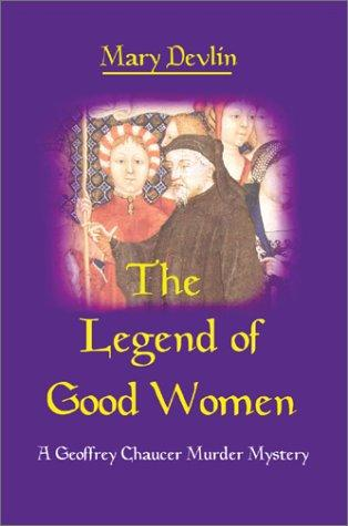 The Legend of Good Women by Mary Devlin