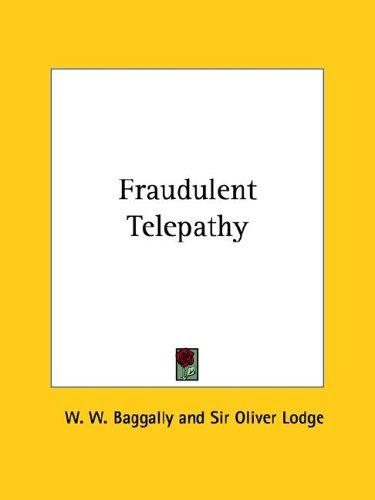 Fraudulent Telepathy by W. W. Baggally