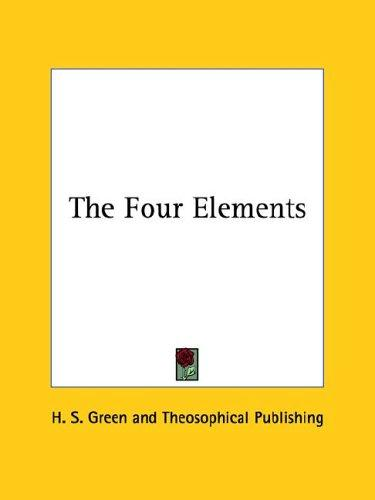 The Four Elements by H. S. Green