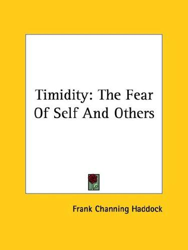 Timidity by Frank Channing Haddock
