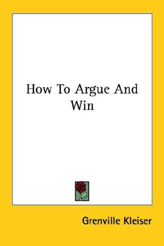 How To Argue And Win