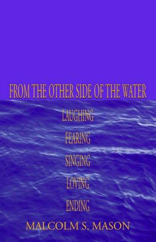 From the Other Side of the Water