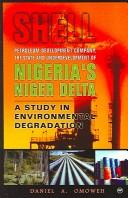 Shell Petroleum Development Company, the state and underdevelopment of Nigeria's Niger Delta