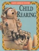 Child Rearing (Native American Culture) by Leigh Hope Wood