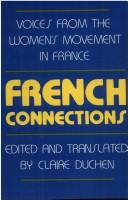 French Connections by Claire Duchen