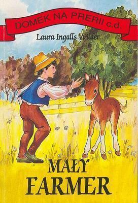 Maly farmer by Laura Ingalls Wilder