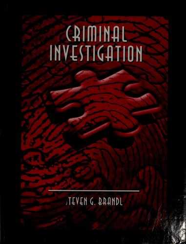 Criminal investigation by Steven G. Brandl