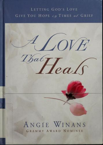 A love that heals by Angie Winans