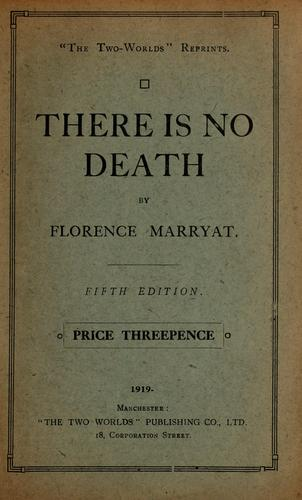 There is no death by Florence Marryat