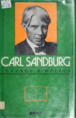 Carl Sandburg by Jeffrey H. Hacker