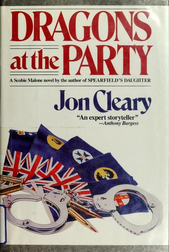 Dragons at the party by Jon Cleary
