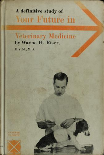 Your future in veterinary medicine