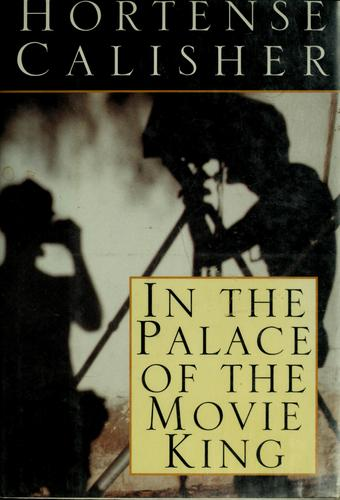 In the palace of the movie king by Hortense Calisher