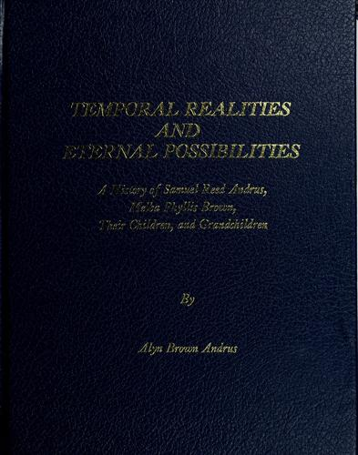 Temporal realities and eternal possibilities by Alyn Brown Andrus
