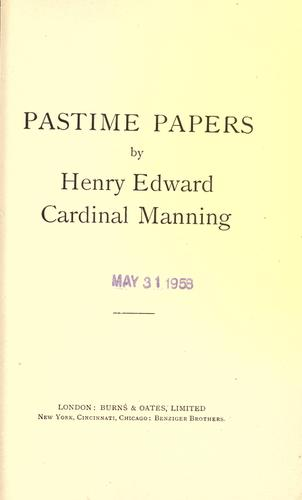 Pastime papers by Henry Edward Manning