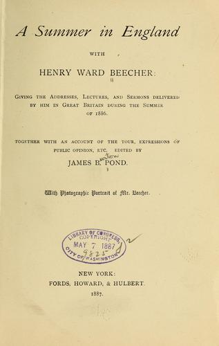 A summer in England with Henry Ward Beecher by Henry Ward Beecher