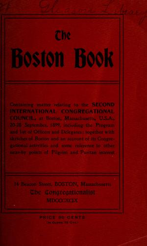 The Boston book by International Congregational Council. Assembly