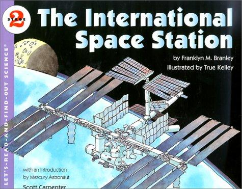 The International Space Station by Franklyn M. Branley
