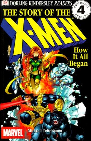 The Story of the Xmen by Michael Teitelbaum