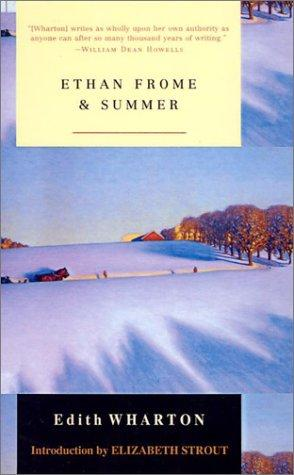 Ethan Frome and Summer (Modern Library Classics)