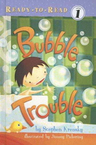 Bubble Trouble (Ready-To-Read: Level 1)