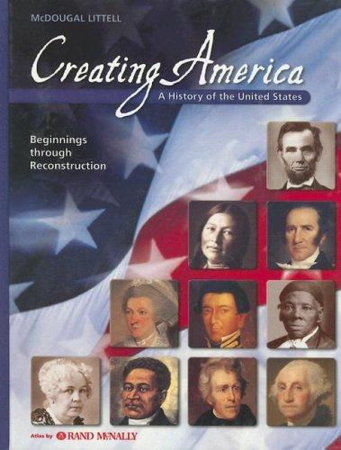 Creating America: A History Of The United States by Donna Ogle