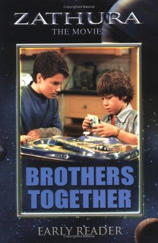 Zathura The Movie: Brothers Together Early Reader (Zathura: The Movie) by Ellen Weiss