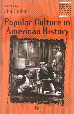 Popular Culture in American History by Jim Cullen