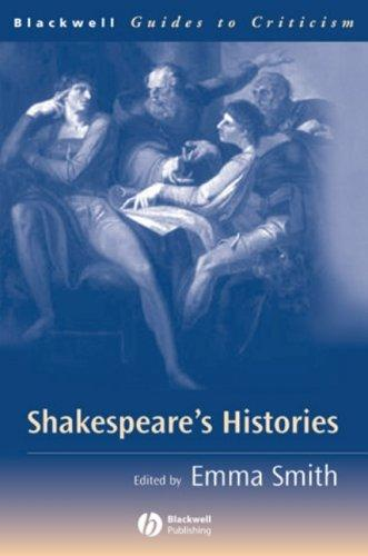 Shakespeare's Histories by Emma Smith