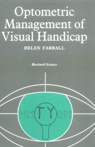 Optometric Management of Visual Handicap (Modern Optometry) by Helen Farrall