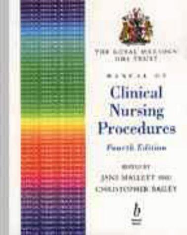 The Royal Marsden NHS Trust manual of clinical nursing procedures by