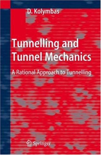 Tunnelling and Tunnel Mechanics by Dimitrios Kolymbas